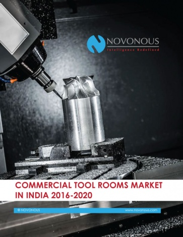 Commercial Tool Rooms Market in India 2016 - 2020