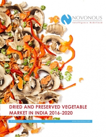 Dried and Preserved Vegetables Market in India 2016 - 2020