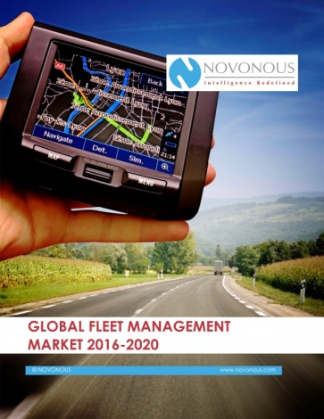 Global Fleet Management Market  2016 - 2020